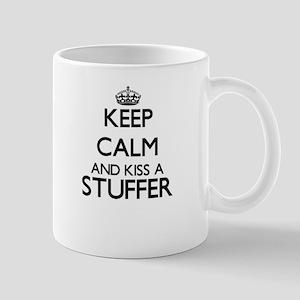 Keep calm and kiss a Stuffer Mugs