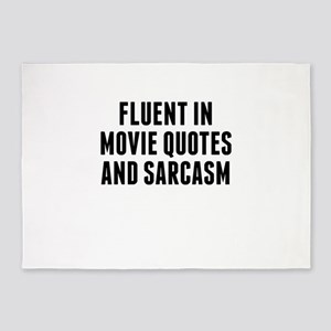 Fluent In Movie Quotes And Sarcasm 5'x7'Area Rug