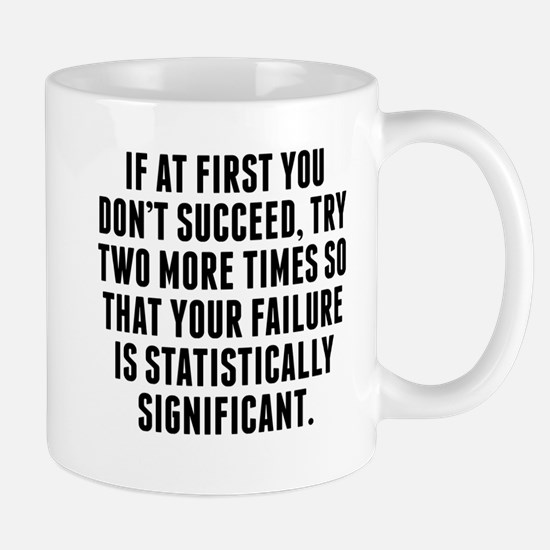 Statistically Significant Failure Mugs