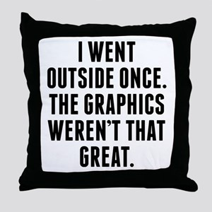 The Graphics Werent That Great Throw Pillow