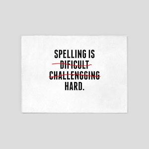 Spelling Is Hard 5'x7'Area Rug