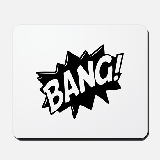 Bang Mousepad