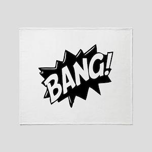 Bang Throw Blanket