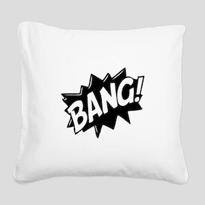 Bang Square Canvas Pillow