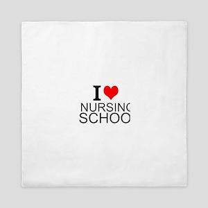 I Love Nursing School Queen Duvet