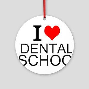 I Love Dental School Ornament (Round)