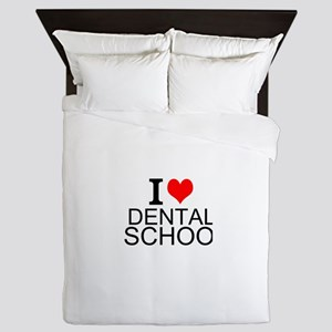 I Love Dental School Queen Duvet