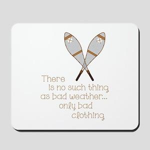 Bad Weather Mousepad