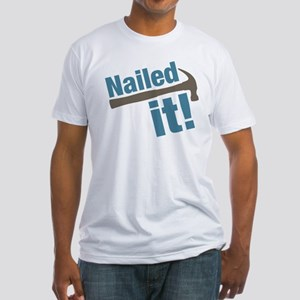 Nailed It Fitted T-Shirt