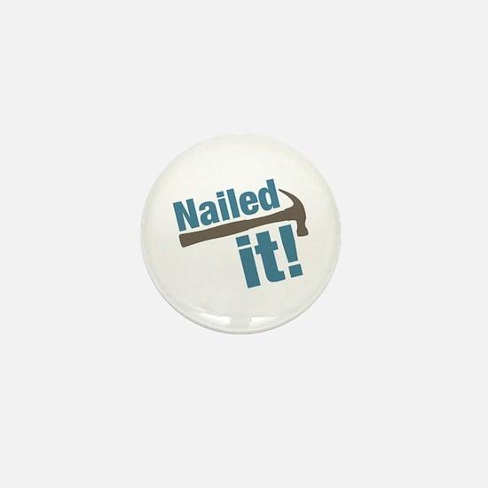Nailed It Mini Button