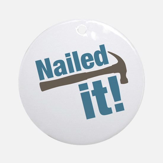 Nailed It Ornament (Round)