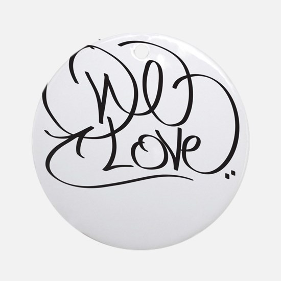 One Love Ornament (Round)