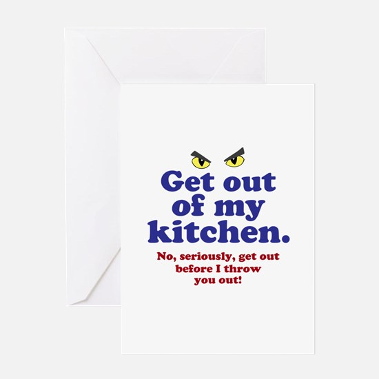 Get Out of my Kitchen Greeting Cards