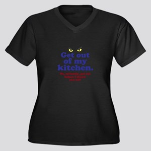 Get Out of my Kitchen Plus Size T-Shirt