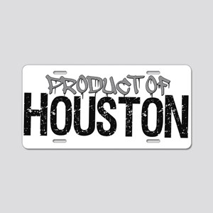 Product of Houston! Aluminum License Plate