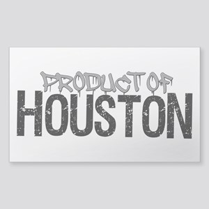Product Of Houston! Sticker