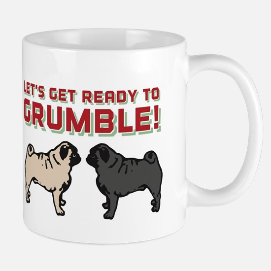 Let's Get Ready to Grumble Mugs