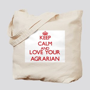 Keep Calm and love your Agrarian Tote Bag
