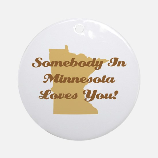 Somebody In Minnesota Loves You Ornament (Round)