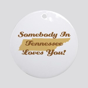 Somebody In Tennessee Loves You Ornament (Round)