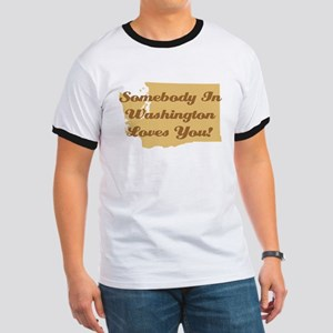 Somebody In Washington Loves You Ringer T-Shirt