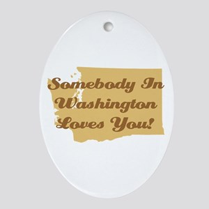 Somebody In Washington Loves You Ornament (Oval)