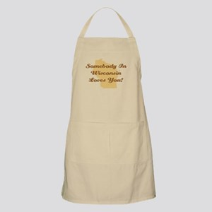 Somebody In Wisconsin Loves You Apron