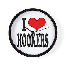 I Love Hookers Wall Clock