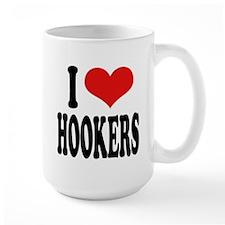 I Love Hookers Large Mug
