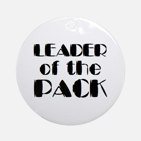 leader of pack Ornament (Round)