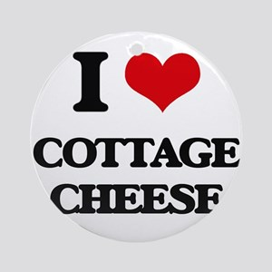 I love Cottage Cheese Ornament (Round)