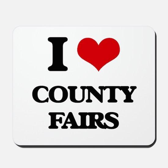 I love County Fairs Mousepad