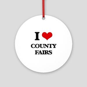 I love County Fairs Ornament (Round)
