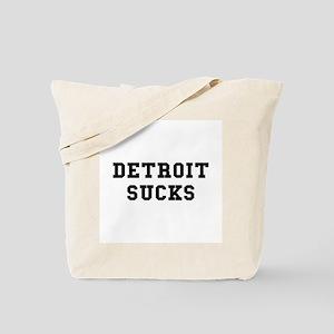Detroit Sucks Tote Bag
