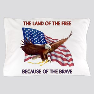 Land of the Free... Pillow Case