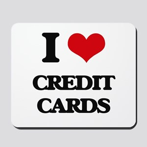 I love Credit Cards Mousepad