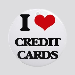 I love Credit Cards Ornament (Round)