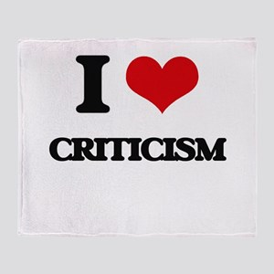 I love Criticism Throw Blanket