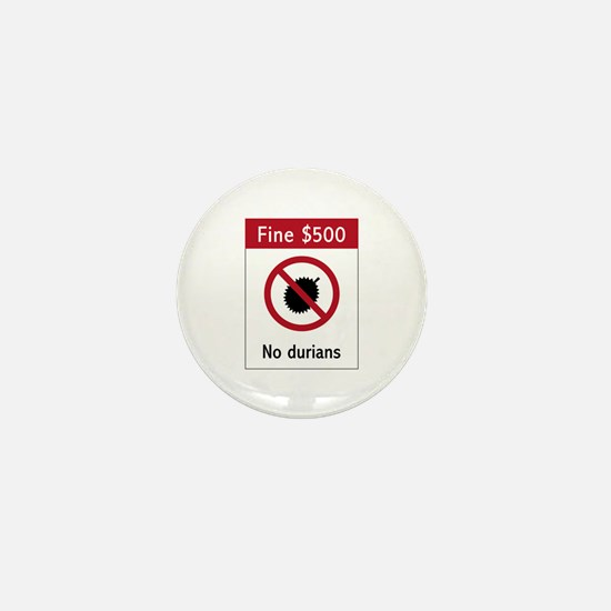 No Durians Sign, Singapore Mini Button
