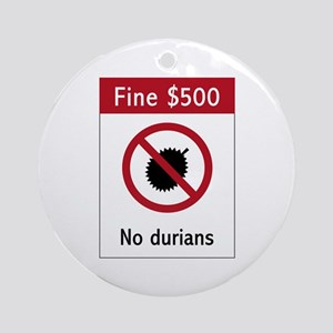 No Durians Sign, Singapore Ornament (Round)