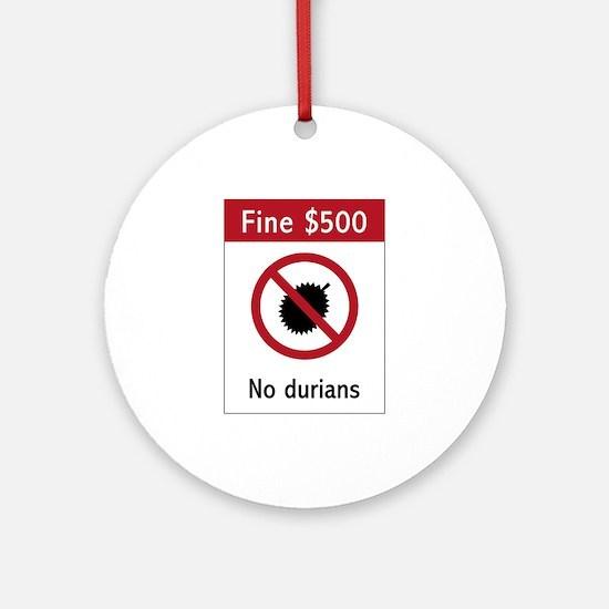 No Durians Sign, Singapore Ornament (Round)