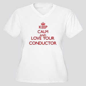 Keep Calm and love your Conducto Plus Size T-Shirt