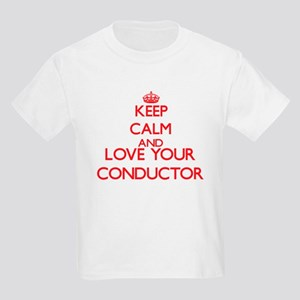 Keep Calm and love your Conductor T-Shirt