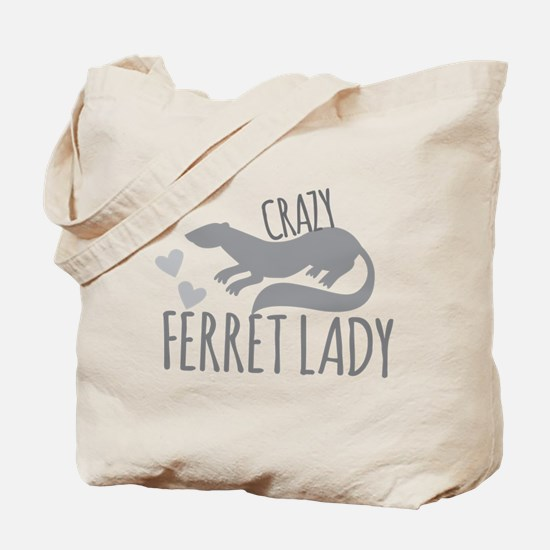 Crazy ferret lady Tote Bag