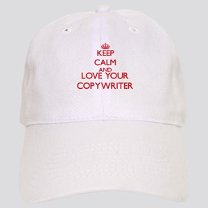 Keep Calm and love your Copywriter Cap