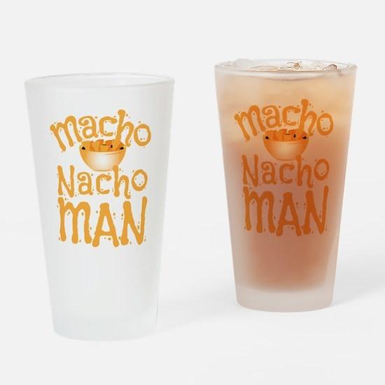 MACHO nacho man Drinking Glass