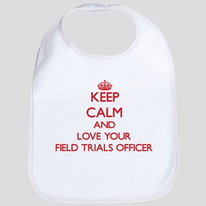 Keep Calm and love your Field Trials Officer Bib