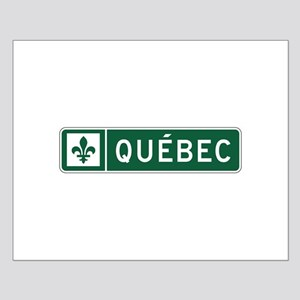 Quebec, Road Sign, Canada Small Poster