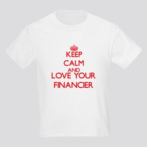Keep Calm and love your Financier T-Shirt
