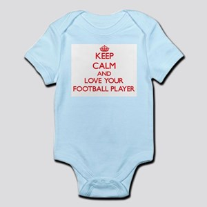 Keep Calm and love your Football Player Body Suit